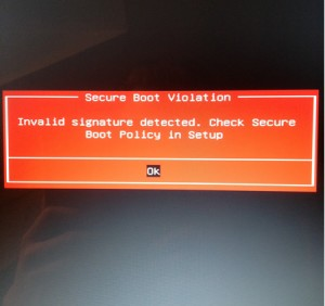 secure boot violation invalid signature detecetd check secure boot policy in setup