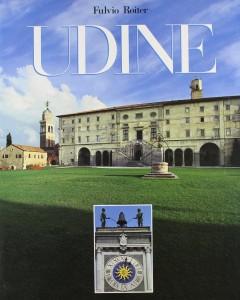 Udine von Pero Fortuna Fulvio Roiter