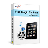Download Xilisoft iPad Magic Platinum